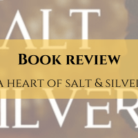 Book Review: A Heart of Salt & Silver by Elexis Bell