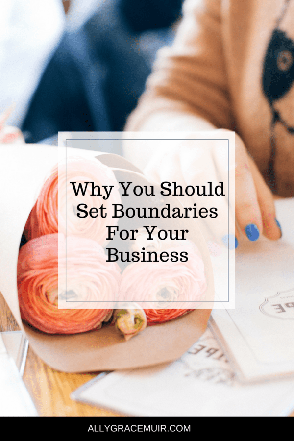 Why You Should Set Boundaries For Your Business