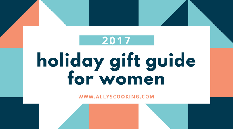 2017 Holiday Gift Guide for Women