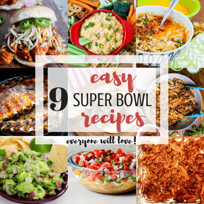 9 Easy Super Bowl Recipes
