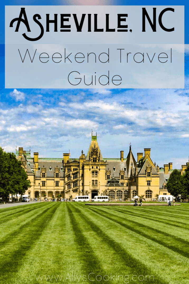 Asheville Weekend Travel Guide