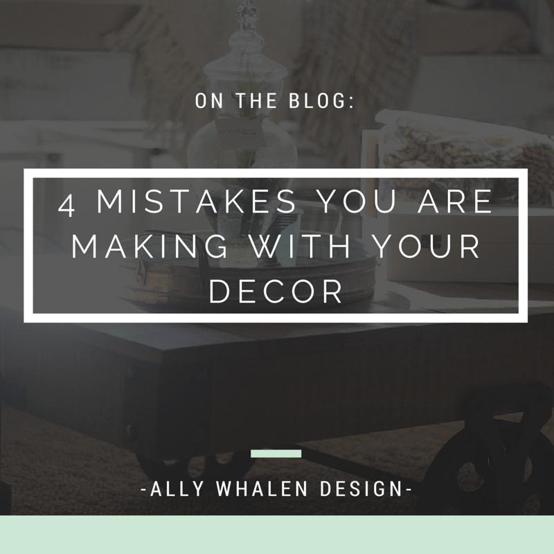 4 Decor Mistakes