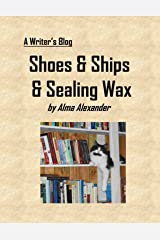 Shoes and Ships and Sealing Wax