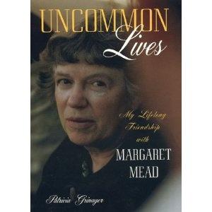 Grainger, Uncommon Lives-My Life w M Mead