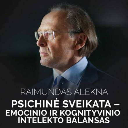 Raimundas-Alekna_Psichine-sveikata-emocinio-ir-kognityvinio-intelekto-balansas_Alma-Master_1080x1080