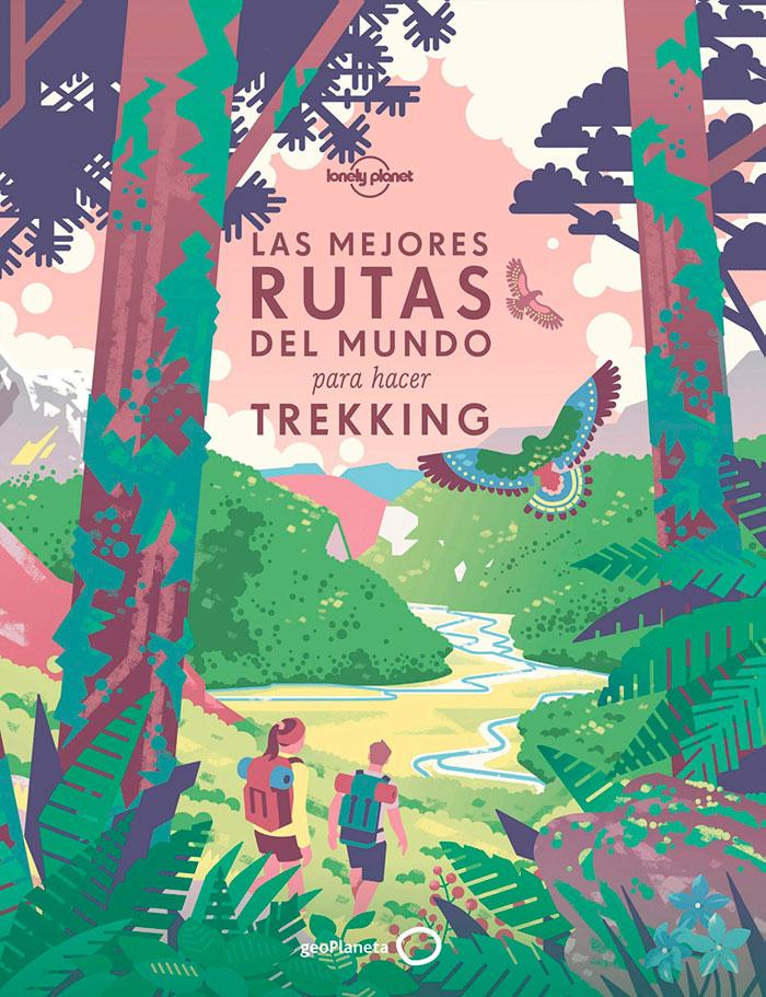 Libro Mejores Rutas del Mundo para hacer Trekking