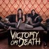 VICTORY OR DEATH SORPRENDE CON UN IMPACTANTE ESTRENO