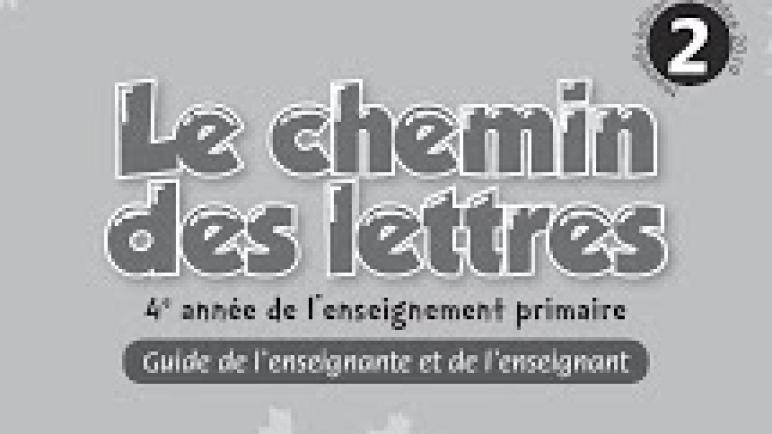 دليل الأستاذ : Guide Le chemin des lettres للسنة الرابعة إبتدائي