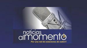 NOTICIAS AL MOMENTO!!, por 25 estaciones de radio dominicanas