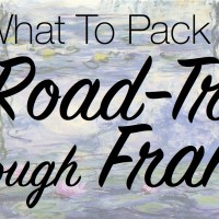 What To Pack For // A Road-Trip Through France