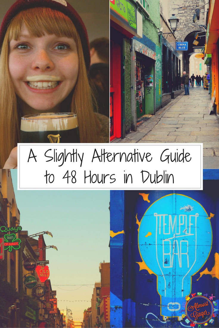 A Slightly Alternative Guide to 48 Hours in Dublin | almostginger.com