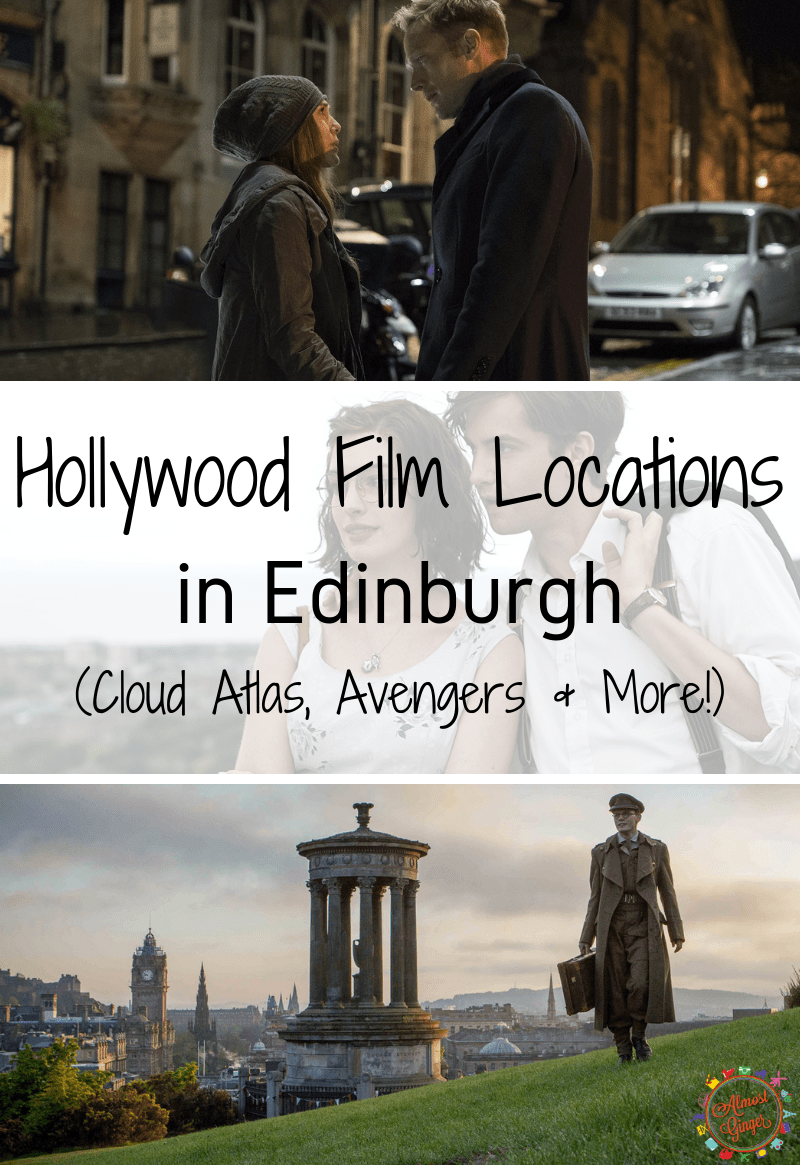 Hollywood Film Locations in Edinburgh: Cloud Atlas, Avengers, One Day, The Railway Man & More! | The Da Vinci Code | Mary Queen of Scots | Churchill | Chariots of Fire | Burke and Hare | Edinburgh Filming Locations | Edinburgh Locations | Scotland Filming Locations | almostginger.com