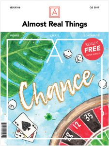 """Almost Real Things Issue 06 """"Chance"""" Cover"""