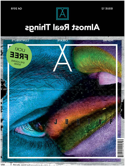 """Almost Real Things Issue 12: """"Juxtaposition"""" Cover"""