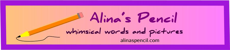 Alina's Pencil:whimsical words and pictures