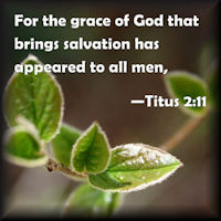 The Grace of God That Brings Salvation
