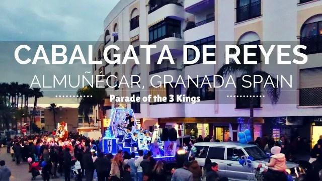 The Royal Procession of the 3 Kings (Cabalgata de Reyes)