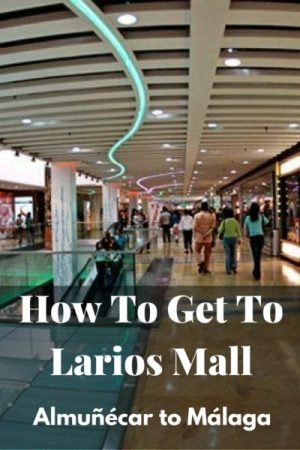 How To Get To Larios Mall - Almuñécar to Málaga. Are you getting cabin fever staying in the small coastal city of Almuñécar?  Are you dreaming of a day out at a big and modern shopping mall?  Well, let us share with you how to get to Larios Mall, Vialia, & more– Almuñécar to Málaga and back.  We provide you with instructions via the public bus, in addition to directions for driving a car. Read more on Almunecarinfo.com