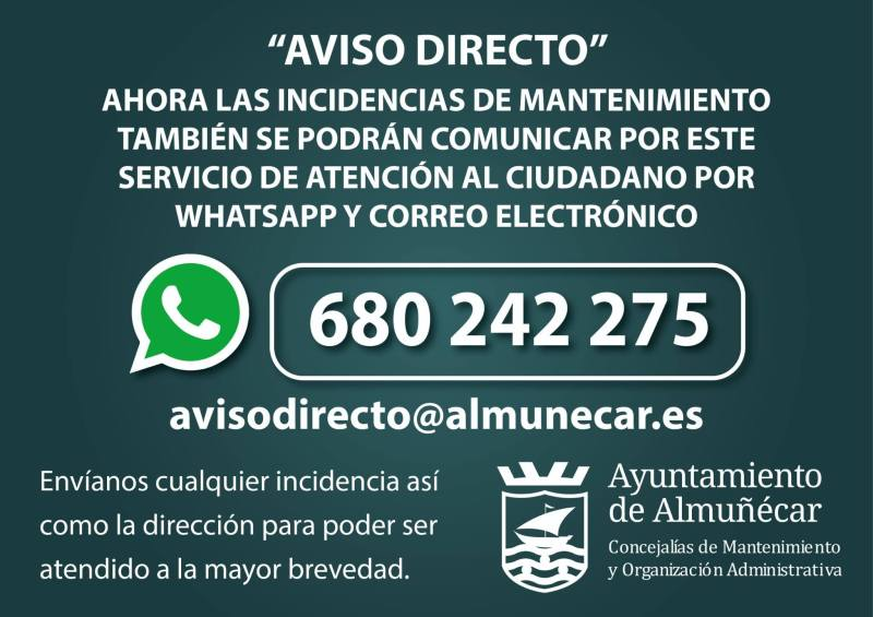 The City Council enables a new agile and direct communication line via WhatsApp on the phone 680242275 (you can attach photographs) and in the email avisodirecto@almunecar.es to notify incidents of the people in the areas of maintenance and administrative organization. It joins the Green Line of the Town Hall www.lineaverdealmunecar.com available for the attention of the citizen in the incidents of the Environment.