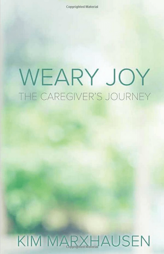 Book, Weary Joy: A Caregivers Journey