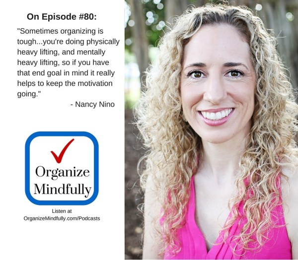 "Nancy's feature on ""Organize Mindfully"" podcast"