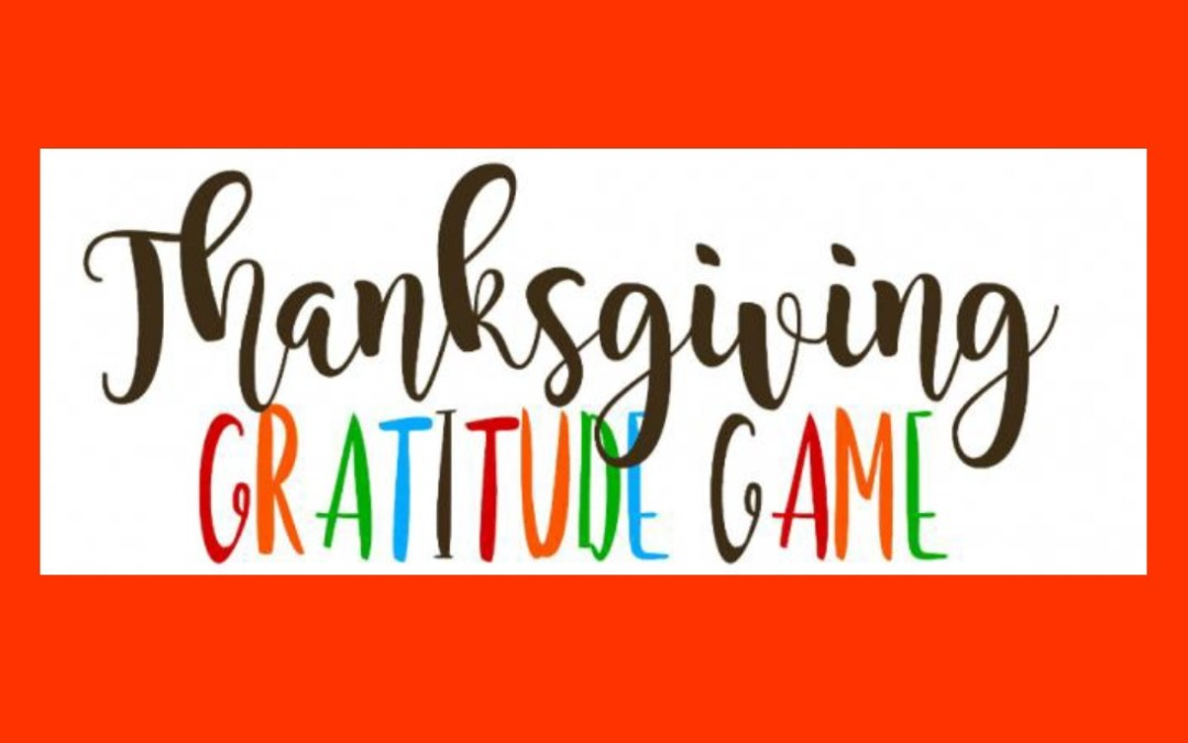 Gratitude Game for your Thanksgiving Table