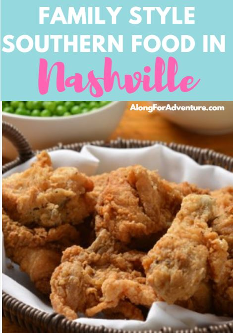 Family Style Southern Food in Nashville