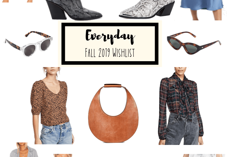 Sharing my Fall 2019 Everyday Wishlist including some great Fall essentials including everything from shoes to sunnies to dresses & jeans.