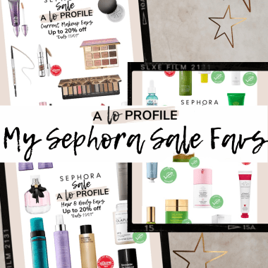 Sharing a roundup of my Sephora sale favs for their buy more, save more sale where you can save up to $20 off $100 on makeup, skincare, hair, & body.