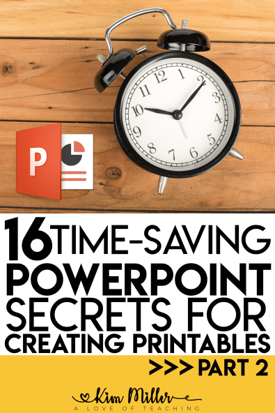 16 Time-Saving PowerPoint Secrets for Creating Printables