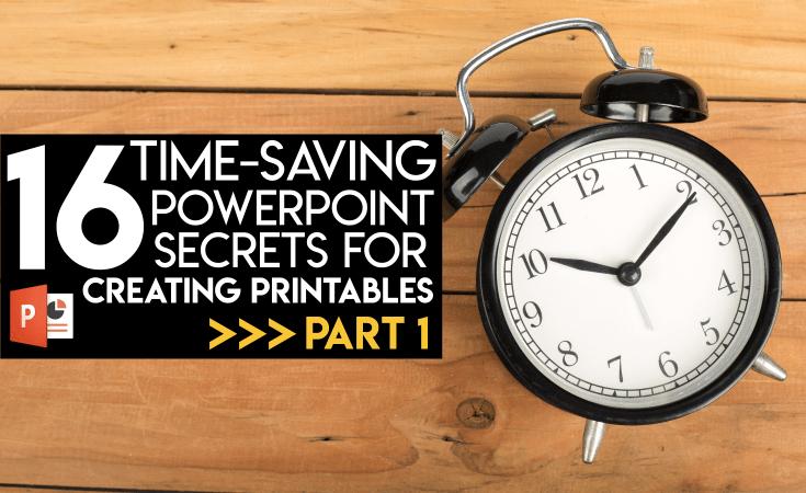 16 Time-Saving PowerPoint Secrets Part 1