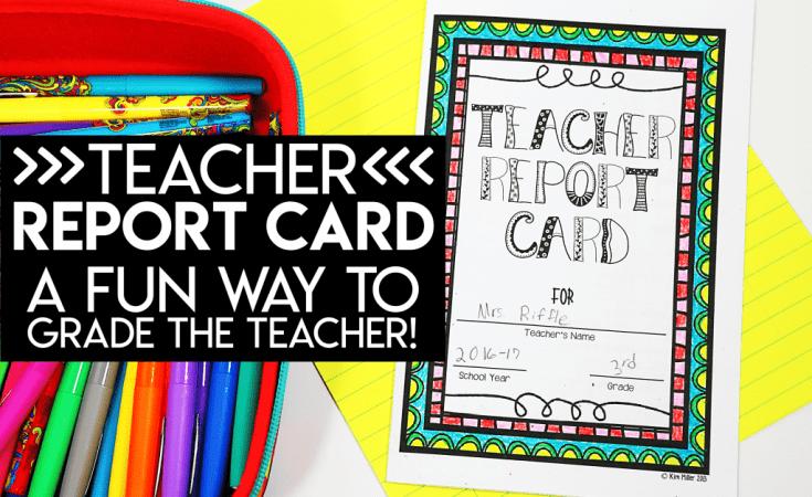 Teacher Report Card: A Fun Way to Grade the Teacher