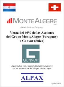 Venta del 40% de las Acciones del Grupo MonteAlegre (Paraguay) a Gunvor (Suiza)