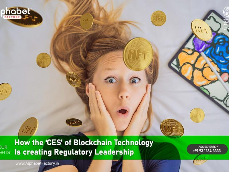 How the 'CES' of Blockchain Technology Is creating Regulatory Leadership.