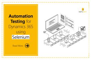 selenium automation testing for dynamics 365