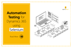 selenium automation testing for dynamics 365