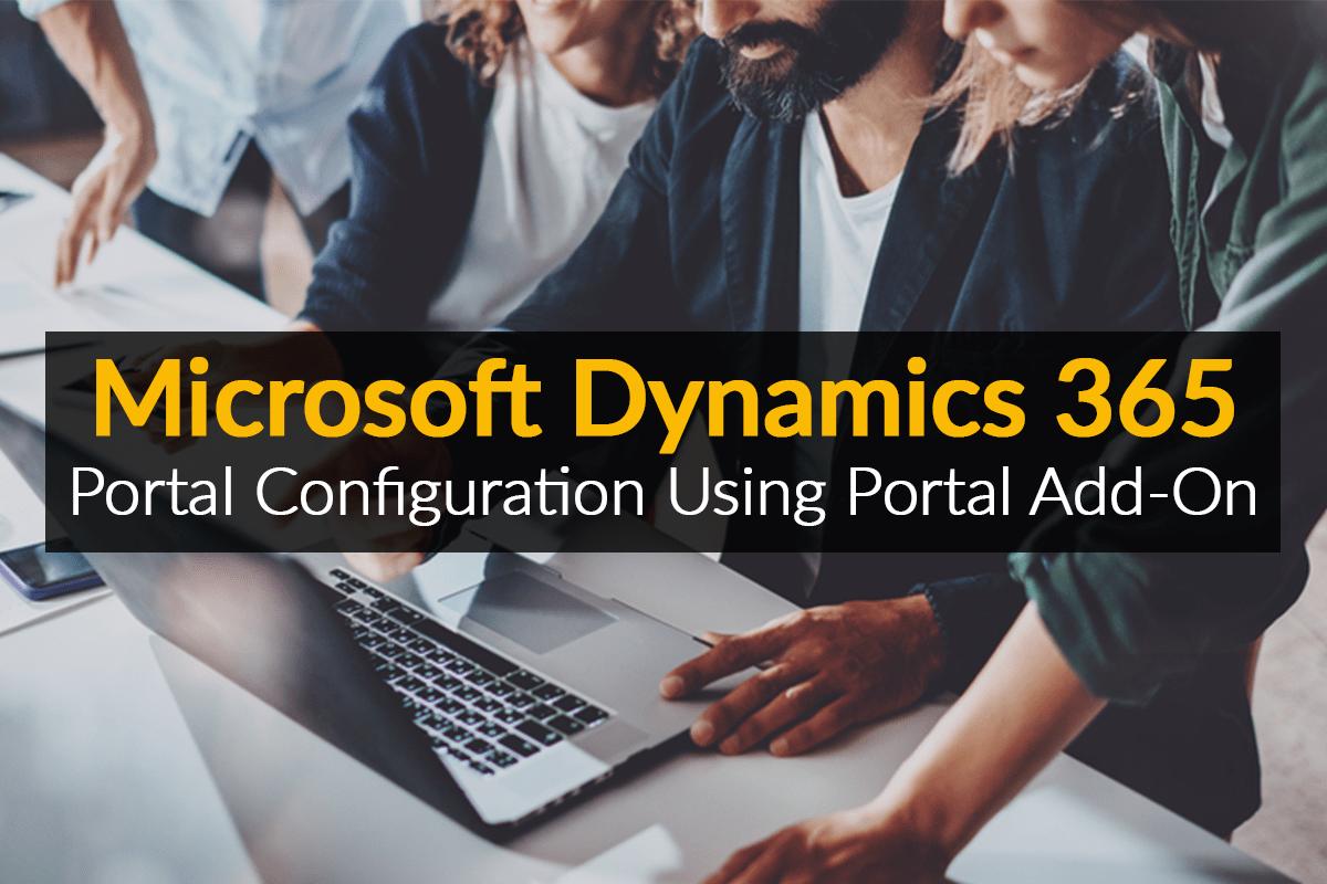 dynamics 365 portal configuration