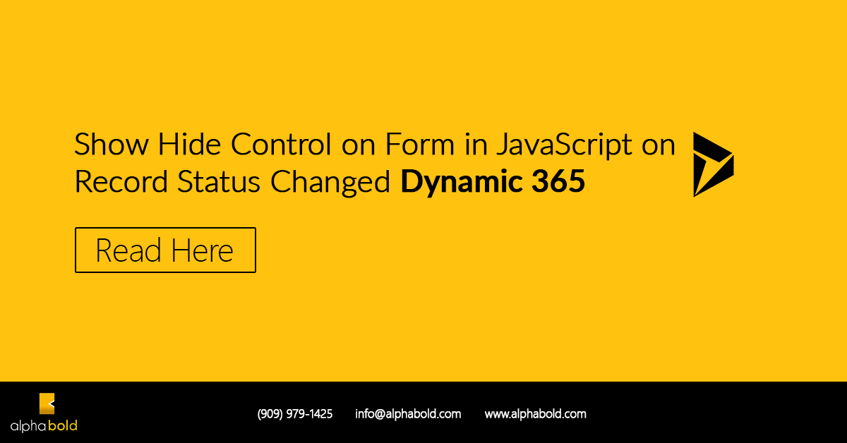 Show Hide Control on Form in JavaScript on Record Status Changed