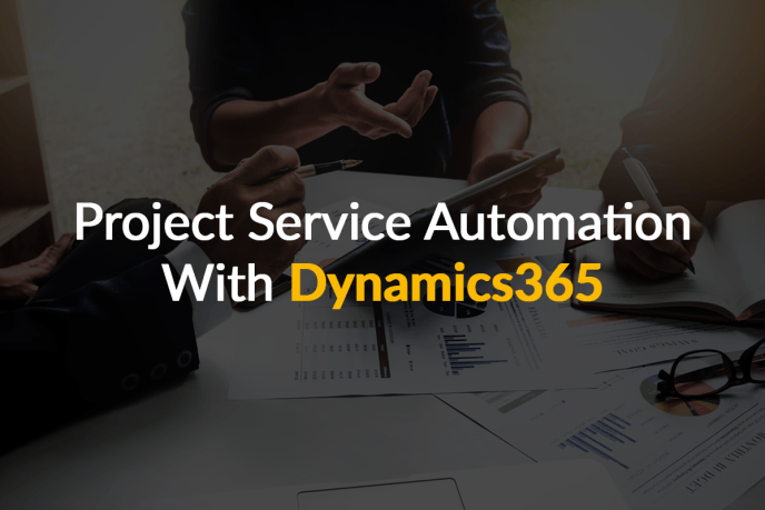project service automation with dynamics 365