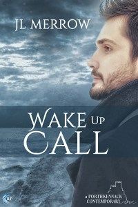 Wake Up Call (J.L. Merrow) – Guest Post