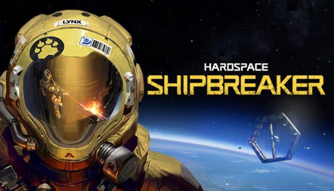 Hardspace: Shipbreaker Free Download (v0.2.2)