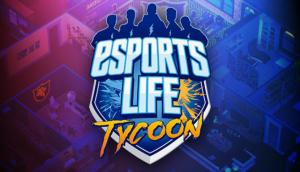 Esports Life Tycoon Free Download (v1.0.3.6)