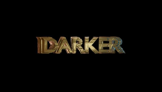 Darker : Episode I Free Download