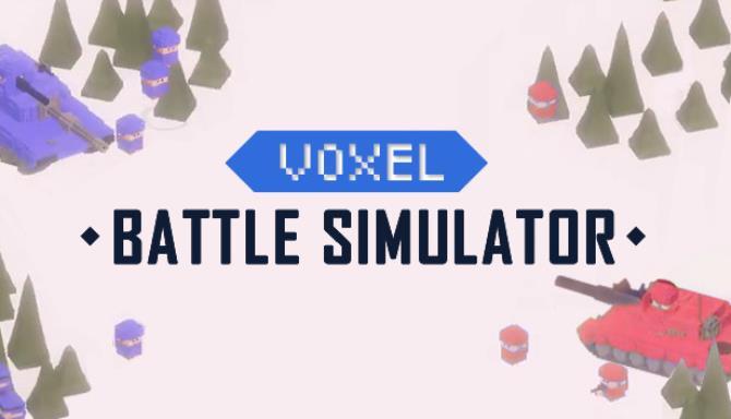 Voxel Battle Simulator Free Download