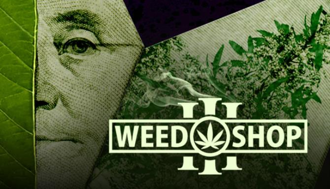 Weed Shop 3 Free Download