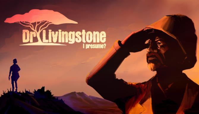 Dr Livingstone, I Presume? Free Download