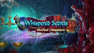 Read more about the article Whispered Secrets: Morbid Obsession Collector's Edition Free Download