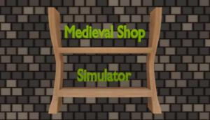 Read more about the article Medieval Shop Simulator Free Download