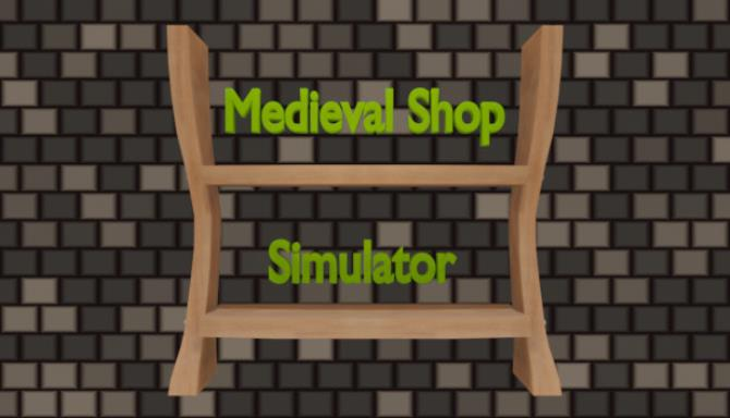 You are currently viewing Medieval Shop Simulator Free Download