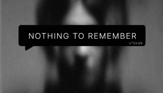 You are currently viewing Nothing To Remember Free Download